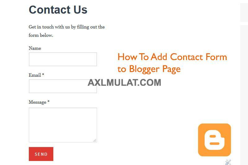 How To Add Contact Form In Blogger Blog Page  AxlmulatCom